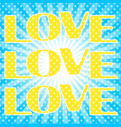 pop art pattern with the lettering love vector image