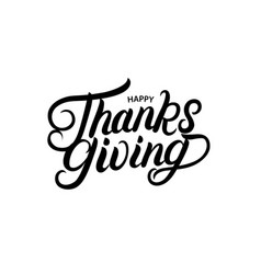 happy thanksgiving hand written lettering vector image