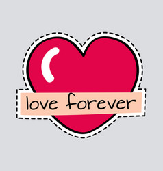 love forever big red heart cut it out patch vector image vector image
