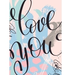 love you hand written lettering on abstract vector image vector image