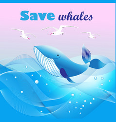 beautiful ecological poster with a whale vector image