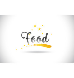 food word text with golden stars trail and vector image