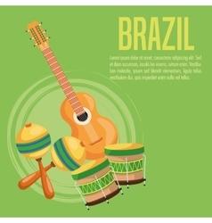 Guitar drum and maraca of brazil design vector