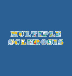 Multiple sclerosis concept word art vector