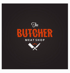 Butchery logo butcher meat shop with knife and vector