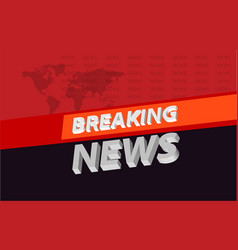 Graphical 3d breaking news background on orange vector
