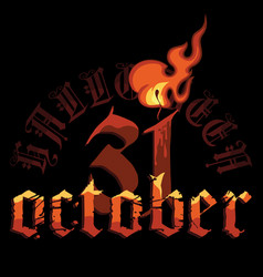 halloween october thirty-first lettering with vector image