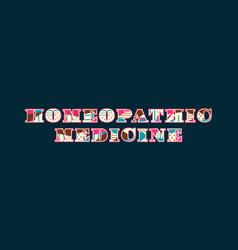 Homeopathic medicine concept word art vector