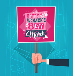 Man hand holding banner with happy women day vector
