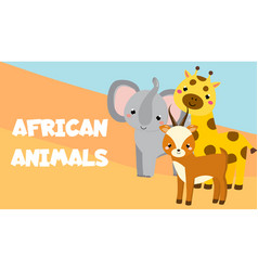 Cute cartoon african animals elephant giraffe vector
