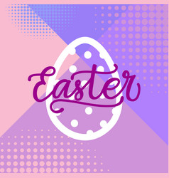 happy easter greeting card holiday lettering vector image