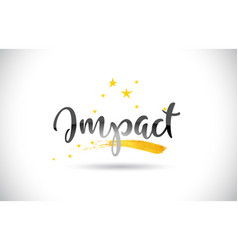 Impact word text with golden stars trail and vector