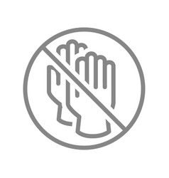 rubber gloves with prohibition sign line icon vector image