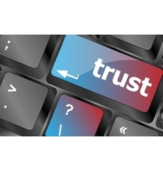 Computer keyboard key with trust button business vector