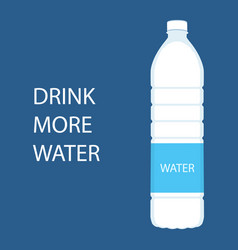 drink more water quote and bottle of water vector image