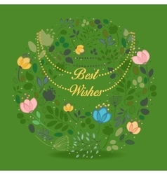Floral green ring Best wishes vector