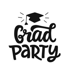 grad party banner graduation lettering vector image