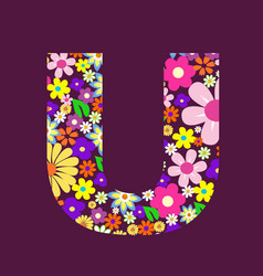 Letter of beautiful flowers u vector