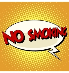 no smoking comic book bubble text vector image
