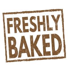 freshly baked sign or stamp vector image