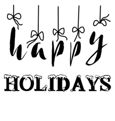 Happy holidays ink hand lettering Modern brush vector