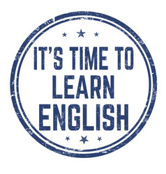 Its time to learn english sign or stamp vector