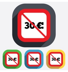 No 30 Euro sign icon EUR currency symbol vector