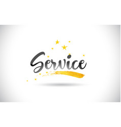 Service word text with golden stars trail and vector