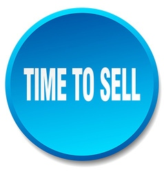 Time to sell blue round flat isolated push button vector