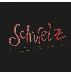 written switzerland in german vector image