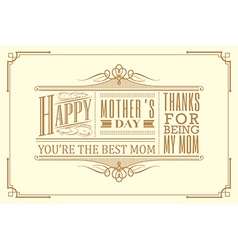 happy mothers day typography vintage frame design vector image vector image
