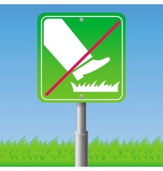 Do not step on grass - sign vector image vector image