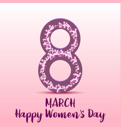 8 march happy womens day greeting card vector image