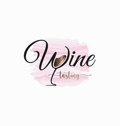 wine lettering watercolor logo glass vector image