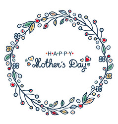mothers day greeting card template round wreath vector image