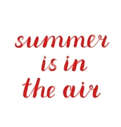 Summer is in the air lettering vector