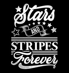 Typography starts and stripes forever vector