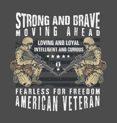 american veteran strong and brave vector image