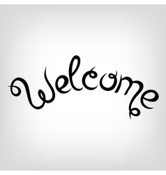 Hand-drawn Lettering Welcome vector
