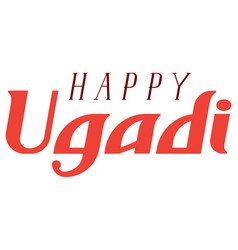 Happy ugadi lettering text greeting card for vector