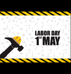 1st may happy labor day greeting card vector image