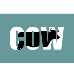 Cow in text Farm animals and Typography vector image
