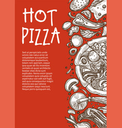 hot pizza poster pizzeria restaurant or cafe vector image