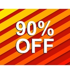Red striped sale poster with 90 PERCENT OFF text vector image