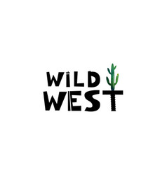 wild west cute lettering the text with watercolor vector image