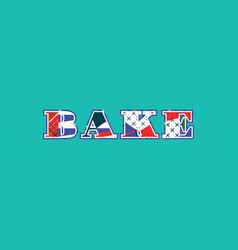 Bake concept word art vector