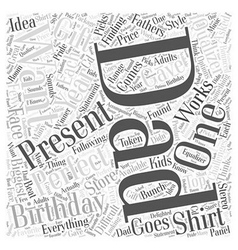 Birthday present for dad Word Cloud Concept vector