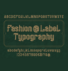 fashion label typography typeface isolated vector image