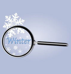 Winter under the magnifying glass vector