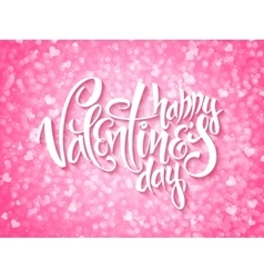 happy valentines day lettering on shiny vector image